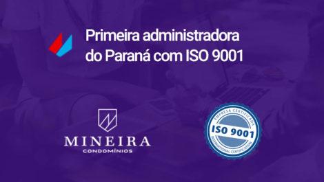 Mineira é a primeira administradora de condomínios do Paraná com certificação ISO 9001